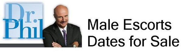 Male Escorts London features Dr Phil on Dates for Sale
